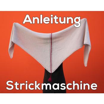 Anleitung für Strickmaschine - Tuch Almstrick 1
