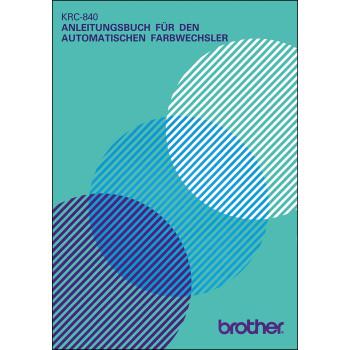 Anleitungsbuch Brother Farbwechsler KRC-840